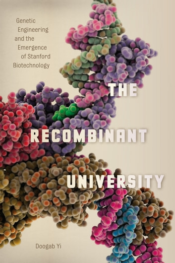 The Recombinant University Ebook By Doogab Yi 9780226216119