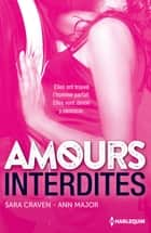 Amours interdites ebook by Sara Craven, Ann Major