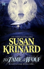To Tame a Wolf ebook by Susan Krinard