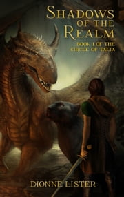 Shadows of the Realm ebook by Dionne Lister