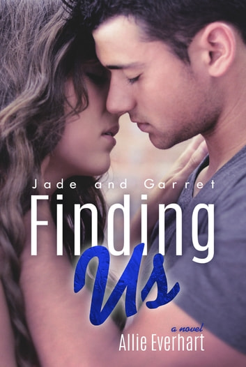 Finding Us ebook by Allie Everhart