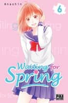 Waiting for spring T06 ebook by ANASHIN