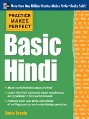 Practice Makes Perfect Basic Hindi ebook by Sonia Taneja