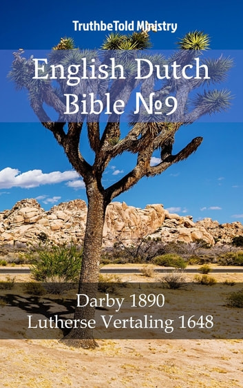 English Dutch Bible №9 - Darby 1890 - Lutherse Vertaling 1648 ebook by TruthBeTold Ministry