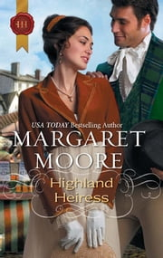 Highland Heiress - A Thrilling Adventure of Highland Passion ebook by Margaret Moore