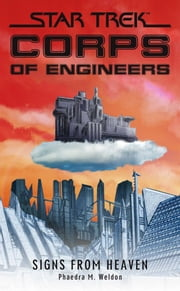 Star Trek: Corps of Engineers: Signs from Heaven ebook by Phaedra M. Weldon