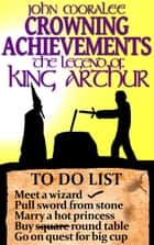 Crowning Achievements ebook by John Moralee