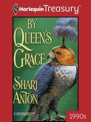 By Queen's Grace ebook by Shari Anton