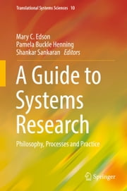 A Guide to Systems Research - Philosophy, Processes and Practice ebook by