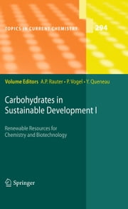 Carbohydrates in Sustainable Development I ebook by Amélia P. Rauter,Pierre Vogel,Yves Queneau