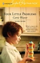 Four Little Problems ebook by Carrie Weaver