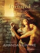Tortured ebook by Amanda McIntyre