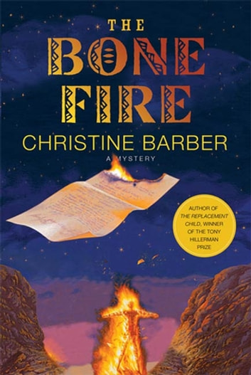 The Bone Fire - A Mystery ebook by Christine Barber