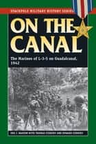 On the Canal ebook by Ore J. Marion,Thomas Cuddihy