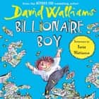Billionaire Boy audiobook by David Walliams, David Walliams