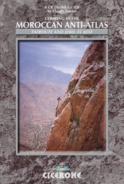 Climbing in the Moroccan Anti-Atlas - Tafroute and Jebel el Kest ebook by Claude Davies