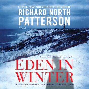 Eden In Winter Audiobook By Richard North Patterson 9781483000343