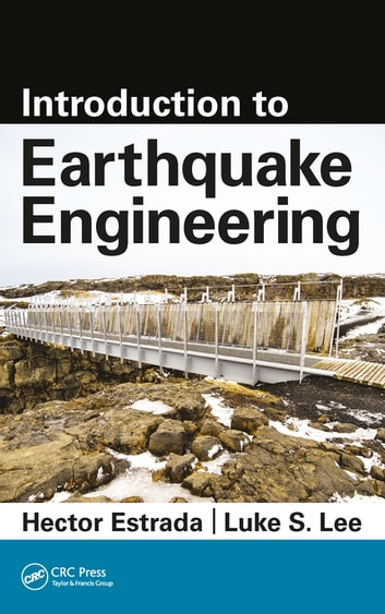 Introduction to earthquake engineering ebook by hector estrada introduction to earthquake engineering ebook by hector estradaluke s lee fandeluxe Images