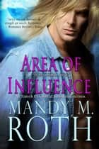 Area of Influence ebook by Mandy M. Roth