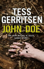 John Doe (A Rizzoli and Isles short story) ebook by Tess Gerritsen