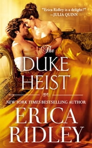 The Duke Heist ebook by Erica Ridley