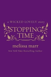 Stopping Time ebook by Melissa Marr