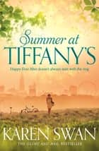 Summer at Tiffany's ebook by Karen Swan