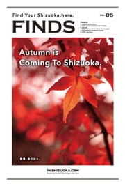 FINDS Vol.05 - 静岡、秋の訪れ。 Autumn Is Coming To Shizuoka. 電子書籍 by 株式会社静岡編集舎
