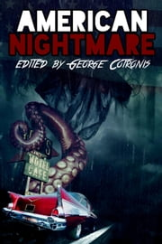 American Nightmare ebook by George Cotronis, Max Booth III, Tim Marquitz,...