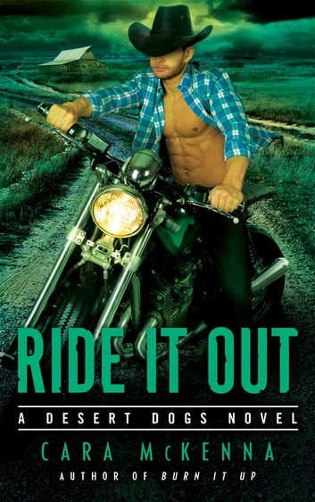 Ride It Out ebook by Cara McKenna