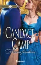 Secretos familiares ebook by Candace Camp