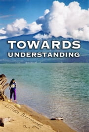 Towards Understanding ebook by Lillian Brummet