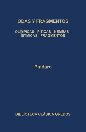 Odas y fragmentos ebook by Píndaro