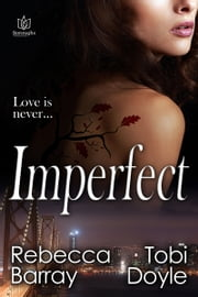 Imperfect ebook by Rebecca Barray,Tobi Doyle