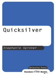 Quicksilver ebook by Stephanie Spinner