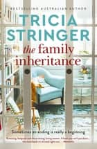 The Family Inheritance ebook by Tricia Stringer