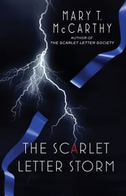 The Scarlet Letter Storm ebook by Mary T. McCarthy