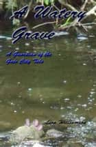 AWatery Grave ebook by Lisa Williamson