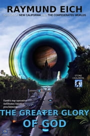 The Greater Glory of God - Stone Chalmers, #2 ebook by Raymund Eich