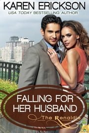 Falling for Her Husband ebook by Karen Erickson