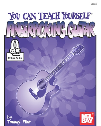 You Can Teach Yourself Fingerpicking Guitar ebook by Tommy Flint