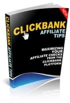 Clickbank Affiliate Tips ebook by Robert George