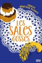 Les Sales Gosses ebook by Charlye MÉNÉTRIER MCGRATH