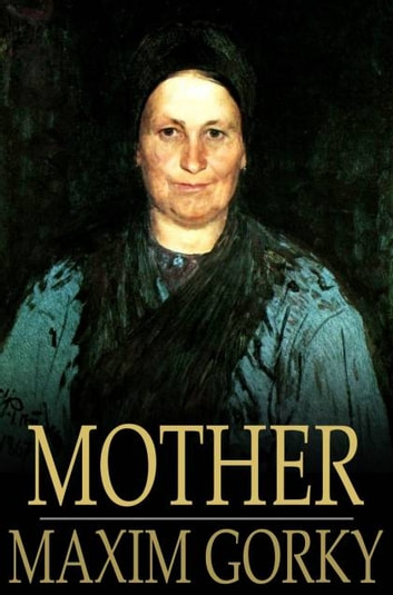 mother by maxim gorky
