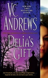 Delia's Gift ebook by V.C. Andrews