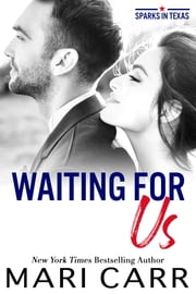 Waiting for Us ebook by Mari Carr