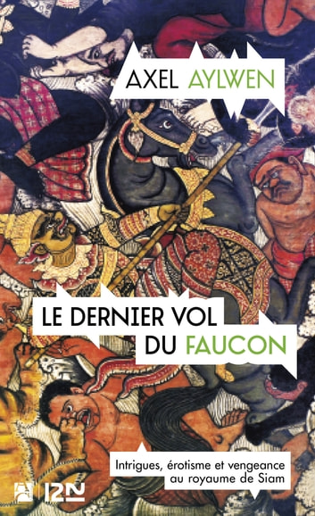 Le Dernier Vol du faucon ebook by Axel AYLWEN