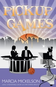 Pickup Games ebook by Marcia Mickelson