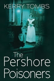 The Pershore Poisoners ebook by Kerry Tombs