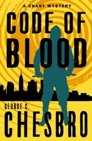 Code of Blood ebook by George C. Chesbro